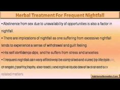 This video describes about the best herbal treatment for frequent nightfall problem in men.