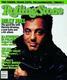 Rolling Stone Cover billy Joel the good life with Christie Brinkley new baby and hit album Bob Newhart craze Rolling Stones, Like A Rolling Stone, Rolling Stone Magazine Cover, Billy Joel, The Rainmaker, Music Items, Music Stuff, Music Magazines, Vintage Magazines