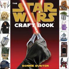 Star Wars Craft Book by Bonnie Burton: http://tinyurl.com/4btqydo  $13.60  #Bonnie_Burton #Star_Wars_Craft_Book