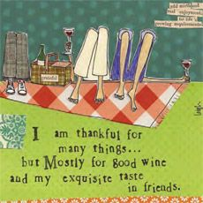 good wine and exquisite friends
