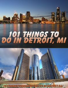 101 Things to Do in Detroit Michigan. Great list of attractions and events...repinned by www.carmartdirect.com