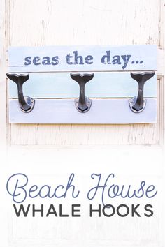 Whether you have your own personal beach house or you just love to decorate with beach decor you& going to love this DIY beach sign with whale hooks! Beach Cottage Style, Beach House Decor, Coastal Style, Coastal Decor, Seaside Decor, Naples, Craft Room Signs, Coral, Florida