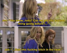"""When Jen couldn't deal with Lorna and it was hysterical: Here Are 31 Times Jen And Judy From """"Dead To Me"""" Were Simply The Best Famous Movie Quotes, Tv Show Quotes, Netflix Quotes, Friends Tv Quotes, Man Of The House, Full House, Pretty Litle Liars, Christina Applegate, Girl Meets World"""