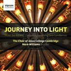 Journey Into Light: Music for Advent, Christmas, Epiphany and Candlemas by The Choir of Jesus College, Cambridge