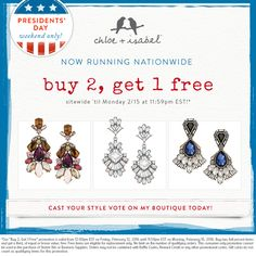 One, two, FREE! Get in on the Statement Earring trend with our Presidents' Day Weekend sale! Https://www.chloeandisabel.com/boutique/beautybymaggy