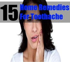 15 Home Remedies For Toothache