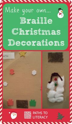 Make your own braille Christmas decorations with tactile additions!