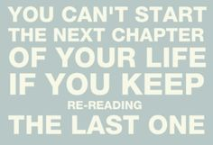 Stop reliving your past and march boldly and persistently towards your amazing future!