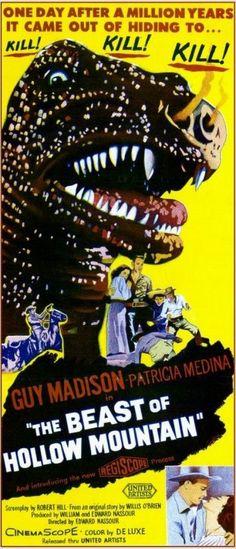 The Beast of Hollow Mountain (1956) Directed by Edward Nassour & Ismael Rodriguez. 81mins    Guy Madison - Jimmy Ryan  Patricia Medina - Sarita  Carlos Rivas - Felipe Sanchez  Mario Navarro - Panchito  Pascual García Peña - Pancho