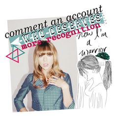"""☾ comment an account that you think deserves more recognition"" by thundxrstorms ❤ liked on Polyvore featuring art"