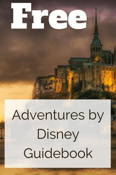 Free Adventures by Disney Guidebook!