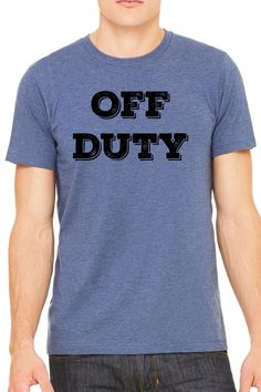 Off Duty Mens T Shirt