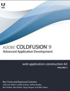 Adobe ColdFusion 9 Web Application Construction Kit Volume 3: Advanced Application Development 1st Edition free download by Ben Forta ISBN: 9780321679208 with BooksBob. Fast and free eBooks download.  The post Adobe ColdFusion 9 Web Application Construction Kit Volume 3: Advanced Application Development 1st Edition Free Download appeared first on Booksbob.com.