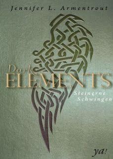 Merlins Bücherkiste: [Rezension] Dark Elements Band 1 - Jennifer L. Armentrout