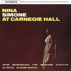 Nina Simone Nina Simone At Carnegie Hall on Import LP Pianist and singer Nina Simone defied categorization by blending classical, jazz and popular music into an unconventional and highly personal Cotton Eyed Joe, Social Topics, Jazz Standard, Carnegie Hall, Jazz Artists, Nina Simone, Great Albums, Jazz Blues, Popular Music