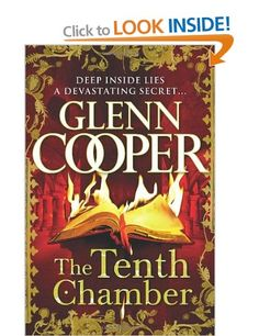 found this one today lurking in a second hand shop, it's starting out as good as the last two , The Tenth Chamber: Amazon.co.uk: Glenn Cooper: Books