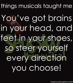 Suessical the Musical  ~ Things Musicals Taught Me,  ~ ☮ Broadway Musical Quotes  ☮