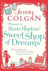 Welcome to Rosie Hopkins' Sweet Shop of Dreams - This was an excellent book, one that I could not put down. It was witty, it was funny and the descriptions of candy had me drooling.  A great chick-lit book