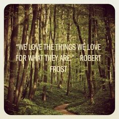 awesome Isn't this so true? We love what we lobe, rega... Best Quotes - Robert Frost Check more at http://bestquotes.name/pin/75121/