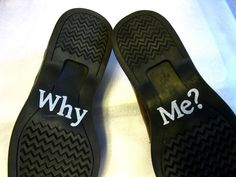 Why Me? Groom's Silver Wedding Shoe Stickers http://www.suspended-moments.com/why-me-grooms-wedding-shoe-appliques/