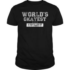 World's Okayest Cyclist T-Shirts, Hoodies, Sweaters