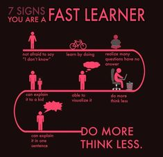 Fast learner: Do More Think Less