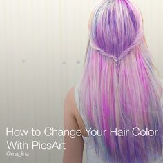 How to Color Your Hair With PicsArt