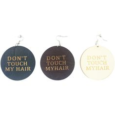 Don't Touch My Hair Earrings. Available in 3 colors: Black, brown and natural.  Shop our entire collection of natural hair earrings and Afrocentric jewelry / accessories at http://www.EthnicEarring.com