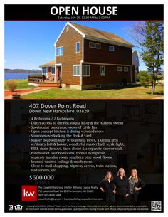 We are very happy to invite you to our WEEKEND OPEN HOUSE on Saturday, July 26, from 11:30 to 1 PM at 407 Dover Point Road, Dover, NH 03820! Bring your prospect buyers and your friends! || Fabulous home with spectacular panoramic views of Little Bay - Direct access to the Piscataqua River & the Atlantic Ocean. || The Colwell-Ellis Group Keller Williams Coastal Realty (603) 610-8500 x488