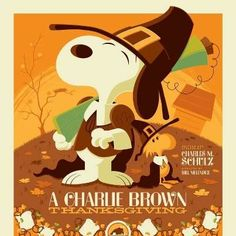 Details about Tom Whalen A Charlie Brown Thanksgiving Poster Art Print Peanuts Christmas Charlie Brown Thanksgiving, Peanuts Thanksgiving, Peanuts Christmas, Vintage Thanksgiving, Charlie Brown Christmas, Thanksgiving Prints, Thanksgiving Snoopy, Thanksgiving America, Disney Thanksgiving