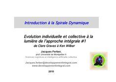 Introduction à la spirale dynamique Jacques ferber