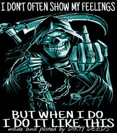 Real shit. Reaper Quotes, Anger Quotes, Warrior Quotes, Badass Quotes, Dark Quotes, Me Quotes, Military Humor, Skull Tattoos, Funny Signs