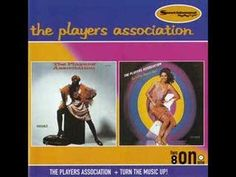 Turn the Music Up - The Players Association.......love this pure disco - haven't…