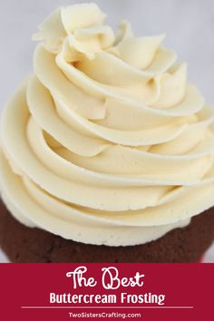 The Best Buttercream Frosting really lives up to it's name, it definitely is the best we've ever tried and so easy to make. This Buttercream Frosting will make anything you put it on taste better - we Cupcake Frosting Recipes, Vanilla Buttercream Frosting, Cupcake Cakes, Best Frosting For Cupcakes, Best Icing For Cupcakes, Simple Frosting Recipe, Vanilla Frosting For Cupcakes, Stiff Buttercream Frosting Recipe, Buttercreme Frosting