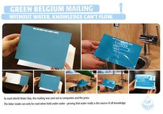 """30 brilliant examples of direct mail marketing. To mark World Water Day, this mailing was sent out to companies and the press. The letter inside can only be read when held under water – proving that water really is the source of all knowledge.    """"Without water, knowledge can't flow."""""""