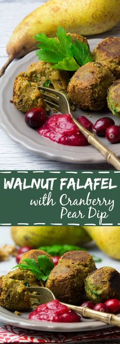 Vegan walnut falafel with cranberry pear dip. They make the perfect appetizer for the holidays. Easy to make, healthy, and so delicious!