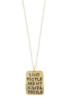 'Kind People Are My Kinda People' Necklace