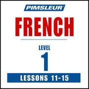 French Level 1 Lessons 11-15: Learn to Speak and Understand French with Pimsleur Language Programs   http://paperloveanddreams.com/audiobook/362500823/french-level-1-lessons-11-15-learn-to-speak-and-understand-french-with-pimsleur-language-programs  