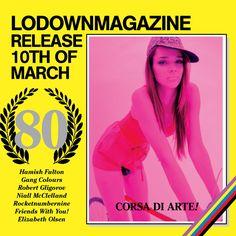 MissinWorkshop / Lodown Magazine   #80 Launch Party
