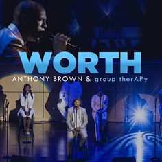 Found Worth (Full Version) by Anthony Brown & Group TherAPy with Shazam, have a listen: http://www.shazam.com/discover/track/249142474