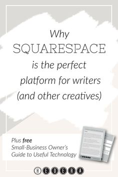 Why Squarespace is the perfect platform for writers (and other creatives)