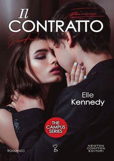 """12/01/2017 • Esce """"Il contratto"""" di Elle Kennedy edito da Newton Compton Editori"""