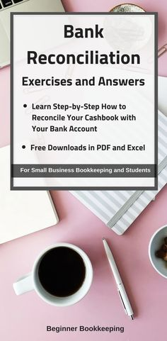 Free bank reconciliation exercises and answers in PDF and Excel. Learn how to match transactions on Bank Statement and Cashbook, how to note differences and how to solve them, when to adjust cashbook and when to use a bank reconciliation worksheet. Accounting Notes, Accounting Basics, Bookkeeping And Accounting, Financial Accounting, Financial Tips, Bookkeeping Training, Online Bookkeeping, Balance Sheet Reconciliation, Account Reconciliation