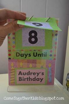 kids birthday countdown.  Could be used for holidays too