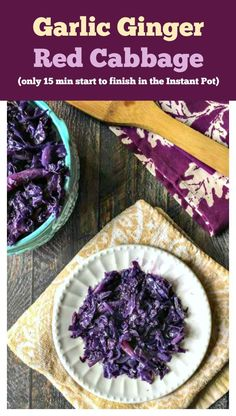 This garlic ginger red cabbage takes only minutes in the instant pot and is full of flavor. An easy, healthy and tasty side dish that would go well with any meat or fish.