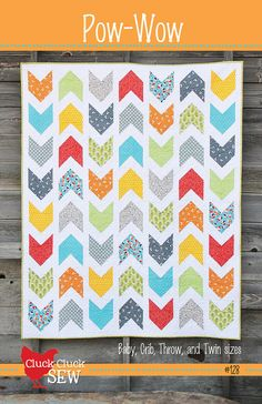Pow-Wow Quilt Pattern by Cluck Cluck Sew - 4 Sizes- Great Beginner Quilt