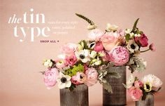 The Tin Type - Vases for every style: rustic, polished or preppy. Shop all »