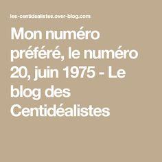 Mon numéro préféré, le numéro 20, juin 1975 - Le blog des Centidéalistes