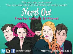 The all new Nerd Out App is an innovative way to bring nerds together. It's easy to use allowing the user to open the location-based app and see exactly what nerdtastic events are happening and when. From cult movies to comic cons and every nerdy thing between, it's the only app bringing people together in the nerd universe. It's a one-stop shop for information on nerdy events.