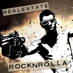 Real Estate Rocknrolla...